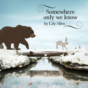 Somewhere Only We Know Lily Allen